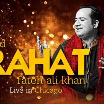 RAHAT FATEH ALI KHAN: Live in Chicago