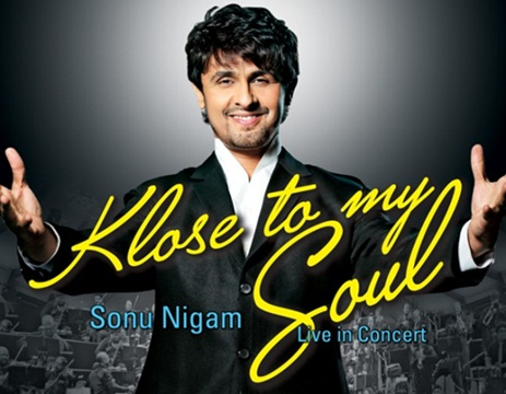 "Klose to my soul ""Sonu Nigam"" : Live in concert """
